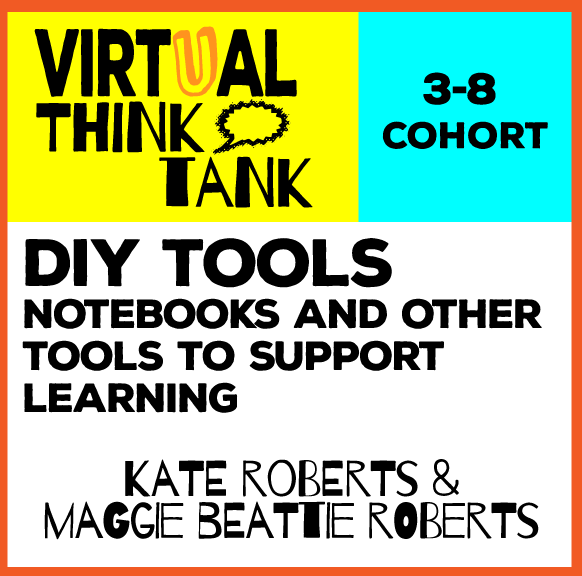 Virtual Think Tank – DIY Tools for Learning, 3-8