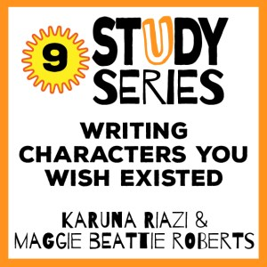 Study Series Session 9: Writing Characters You Wish Existed – Teach Fiction Writing to Represent, Reclaim & Liberate