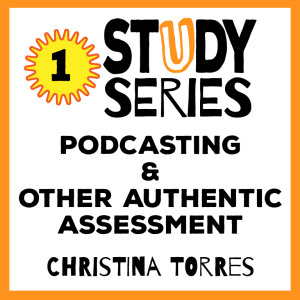 Session 1 – Raise Your Voice: Podcasting and other Student-Centered Forms of Assesment