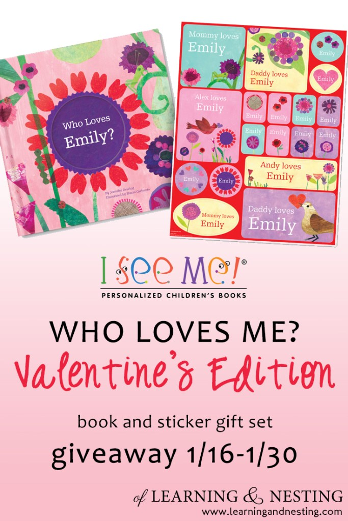 Who Loves Me? Valentine Edition Storybook & Stickers Gift Set Giveaway (1/16-1/30) - of learning and nesting