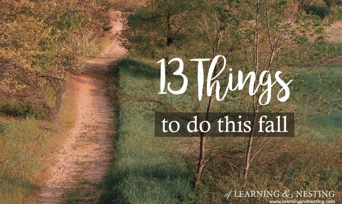 13 Things to do this Fall: A Seasonal Bucket List