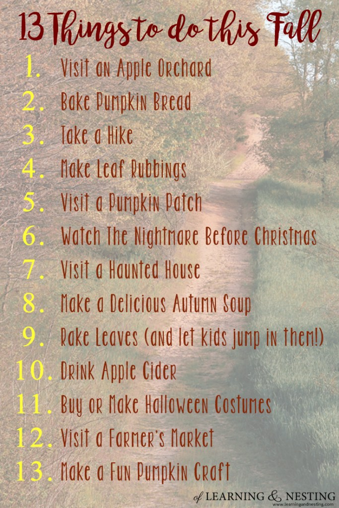 13 things to do this Fall: A Seasonal Bucket List - of Learning and Nesting