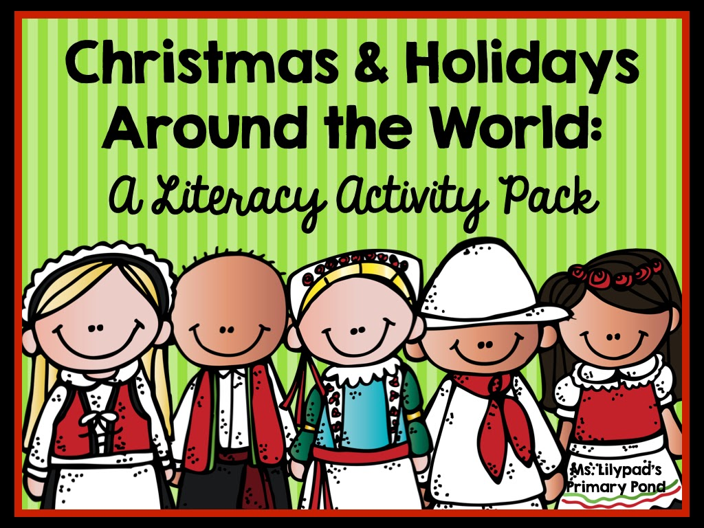 Teaching About Christmas Amp Holidays Around The World