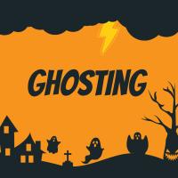 Ghosting...