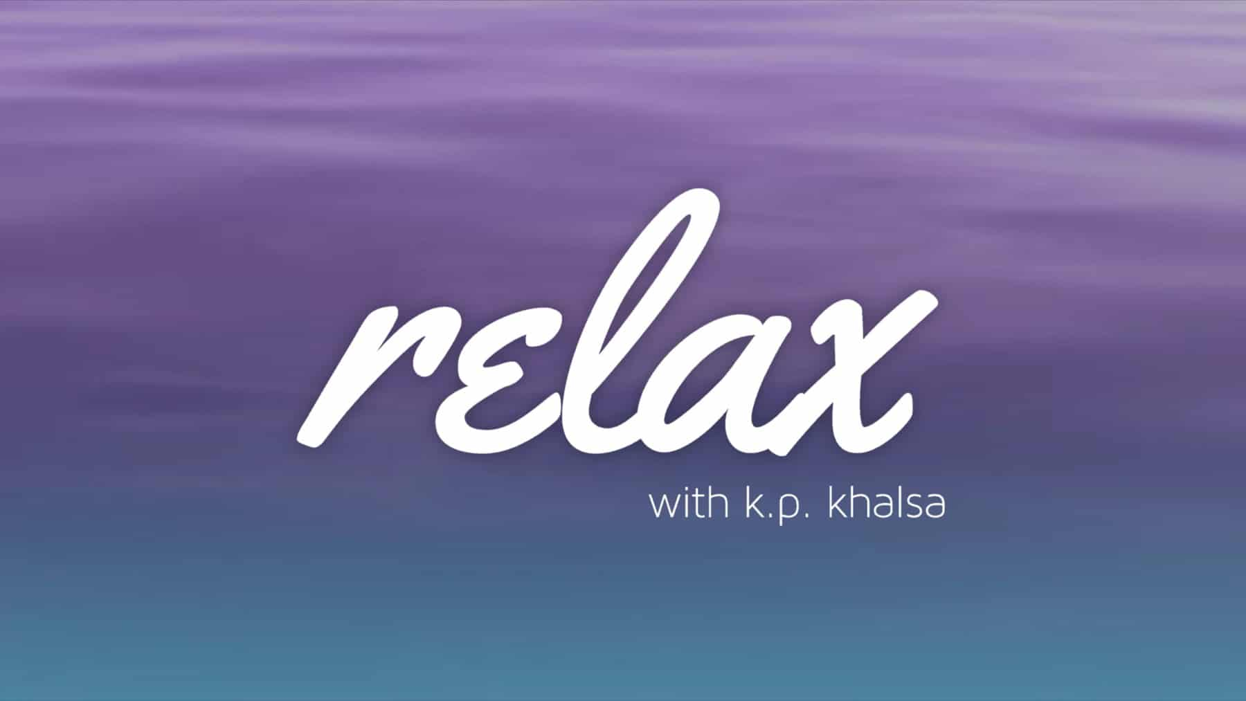 video_homepage_screen_relax-2020