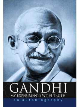 gandhi-my-experiments-with-truth-an-autobiography-