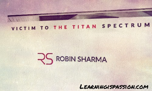 Victim To the Titan Spectrum – A superb free tool to transform yourself in 90 days by Robin Sharma