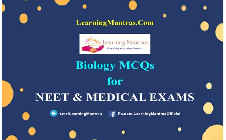 NEET Biology MCQs 2021