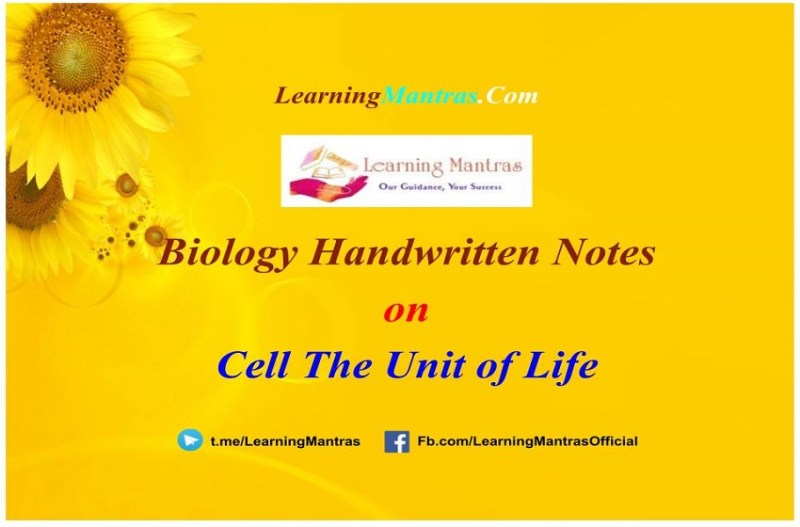 Cell The Unit of Life Handwritten Notes PDF