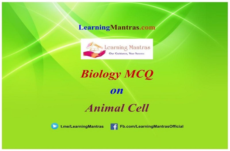 MCQ on Animal Cell