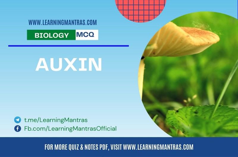 MCQ on Auxin