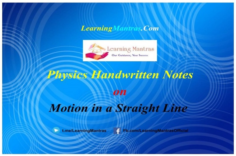 Motion in a Straight Line Handwritten Notes PDF