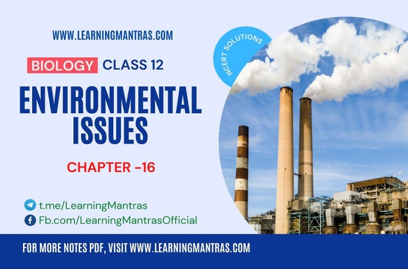 NCERT Solutions for Environmental Issues