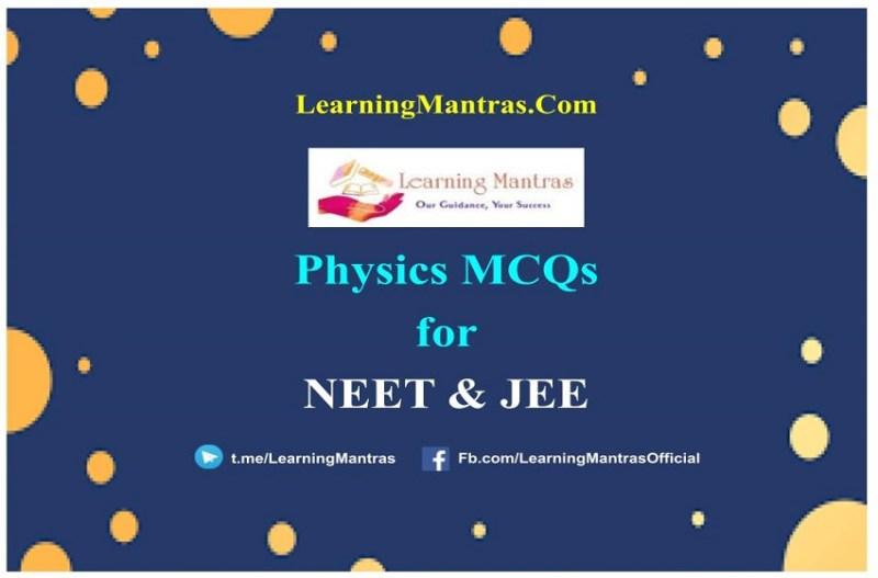 NEET Physics MCQ