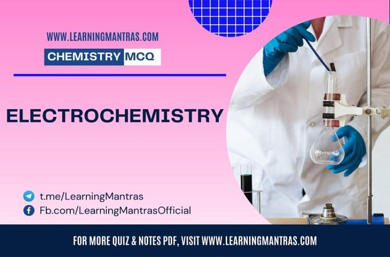 MCQ on Electrochemistry