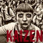 Kaizen, Learning Rebels and the Zombie Apocalypse