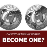 Workplace Learning: One World, Not Two