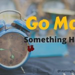 Go Make Something Happen!