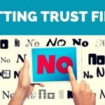 Putting Trust First