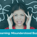 Microlearning: The Misunderstood Buzzword