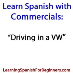 Learn-Spanish-with-Commercials-VW
