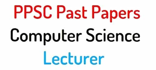 ppsc past papers computer science lecturer