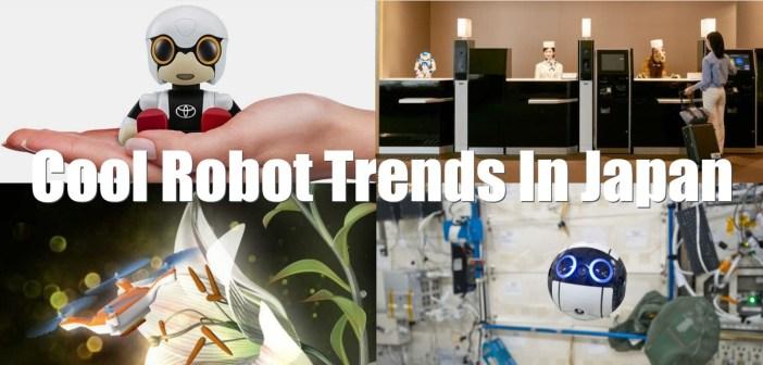 Cool Robot Trends in Japan