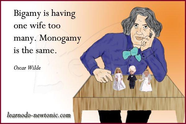 Oscar Wilde on Monogamy
