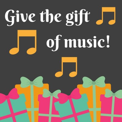 Text: Give the gift of music!
