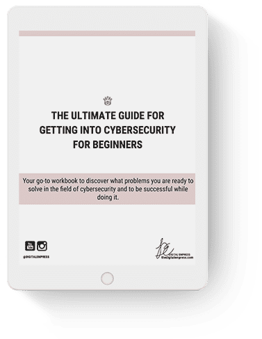 ultimate guide for getting into cybersecurity
