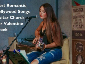 20 Most Romantic Bollywood Songs Guitar Chords For Valentine Week