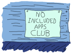 Parody of the Simpson's 'No Homers Club' with a sign that instead says 'No Included Apps Club'