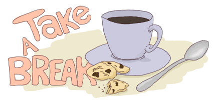 A cup of coffee with cookies and a spoon. Text says 'take a break'