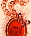 TEMPUS FUGIT TIME FLIES