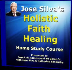 Jose Silva Holistic Faith Healing Home Study Course