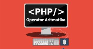 Tutorial Belajar PHP : Operator Aritmatika