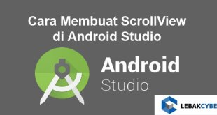 Cara Membuat ScrollView di Android Studio