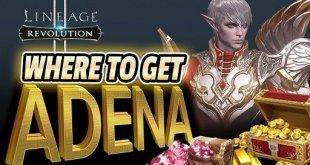 Tips Mendapatkan Adena Dengan Cepat di Lineage 2 Revolution