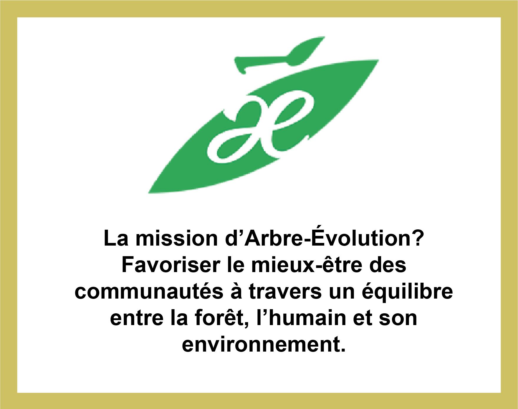 Partenariat avec Arbre Évolution, pour favoriser le bien-être des communautés entre la forêt et l'humain