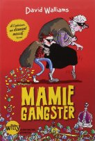 mamie gangster-David Walliams-Albin Michel-Witty