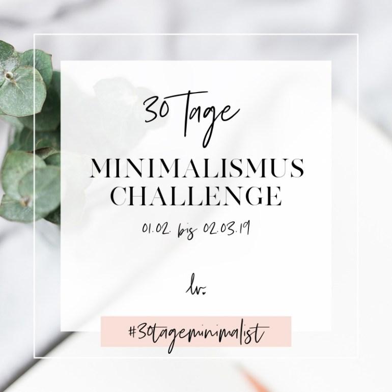 30 Tage Minimalismus Challenge auf lebensverliebt.de