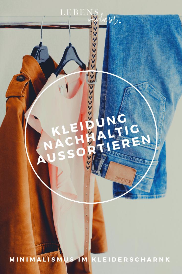 Minimalismus im Kleiderschrank – Wohin mit aussortierter Kleidung auf lebensverliebt.de