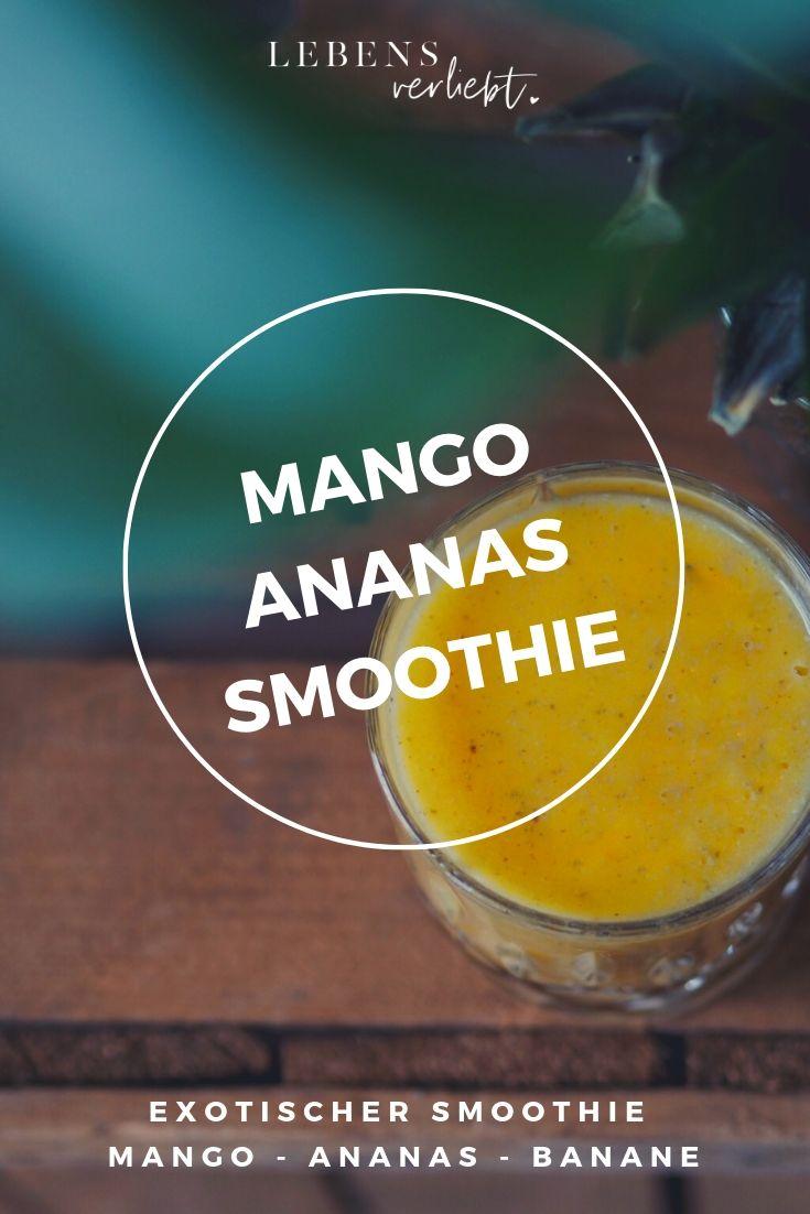 Exotischer Ananas-Mango-Smoothie auf lebensverliebt.de