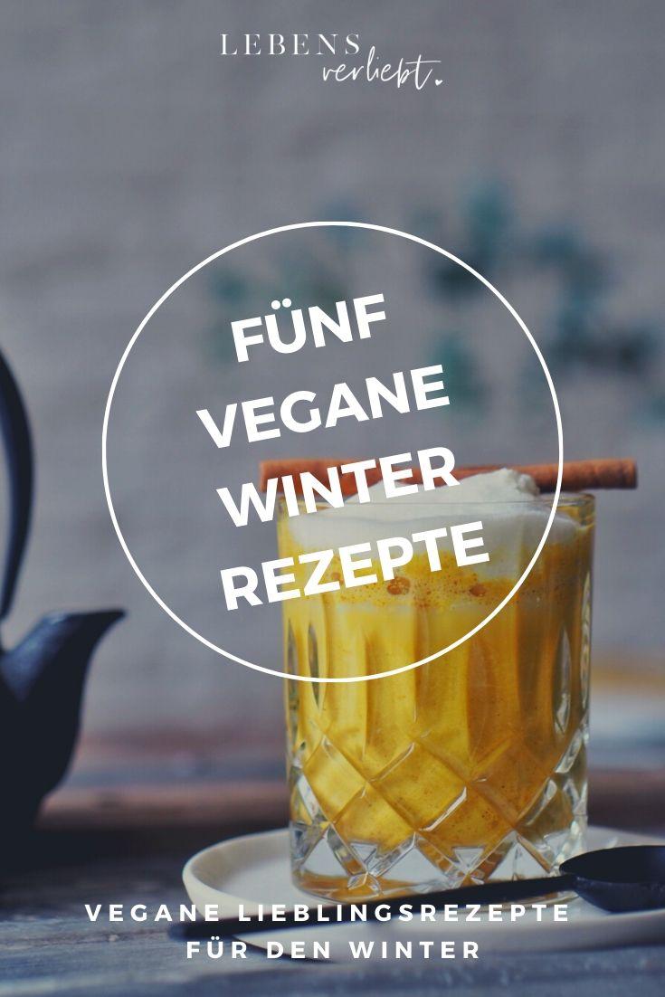 5 vegane Winter Rezepte auf Lebensverliebt.de