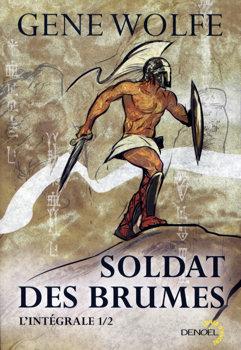 Soldat des brumes, Intégrale I