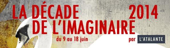 Bilan de la Décade de l'Imaginaire 2014