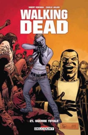 Walking Dead 21 Guerre totale