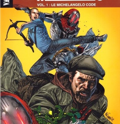 Archer & Armstrong, tome 1 : Le Michelangelo Code