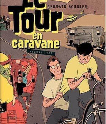 Le Tour en caravane : Seconde étape