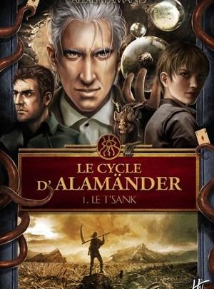 Le cycle d'Alamänder, tome 1 : Le T'sank